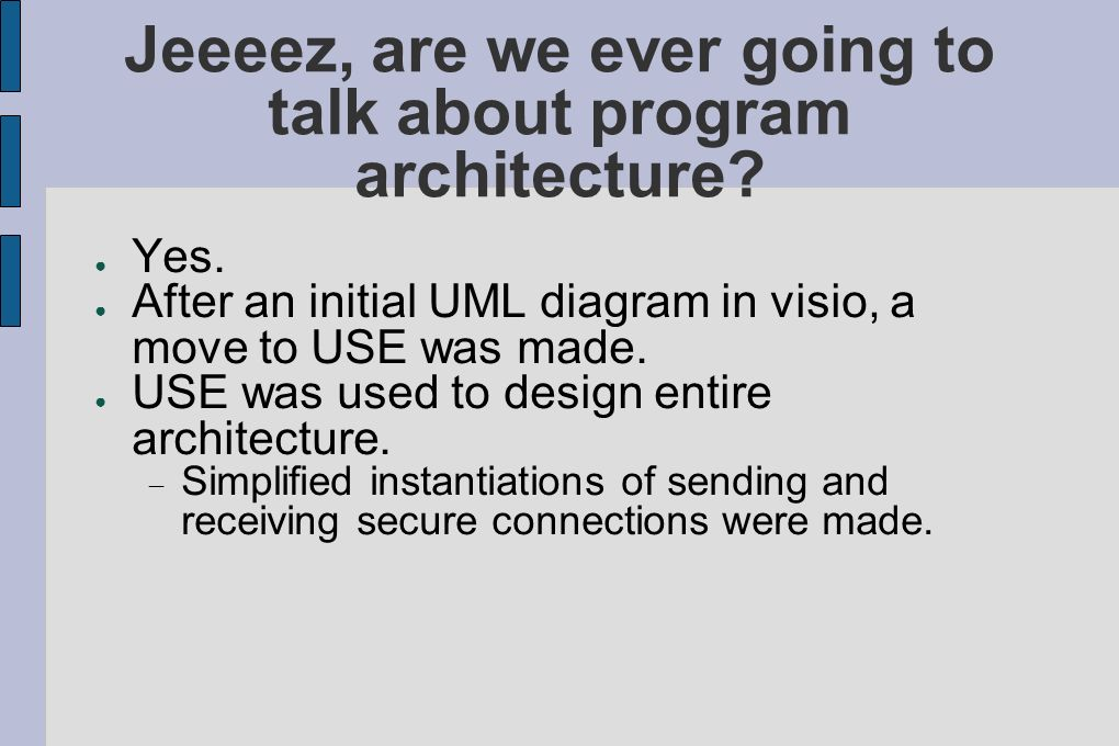 Jeeeez, are we ever going to talk about program architecture