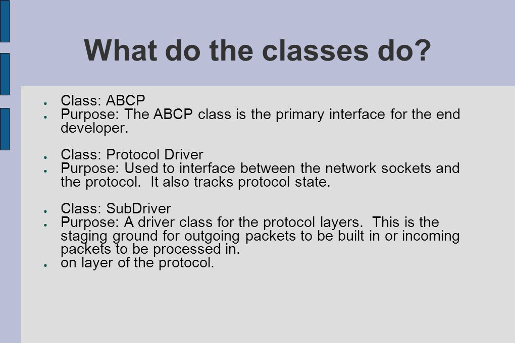 What do the classes do Class: ABCP