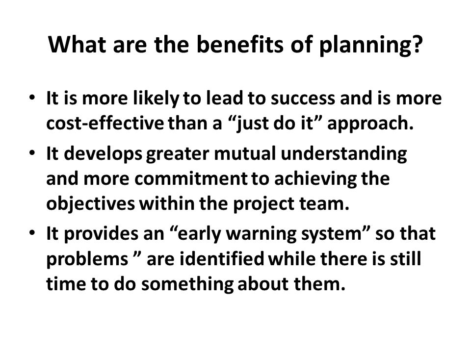 What are the benefits of planning