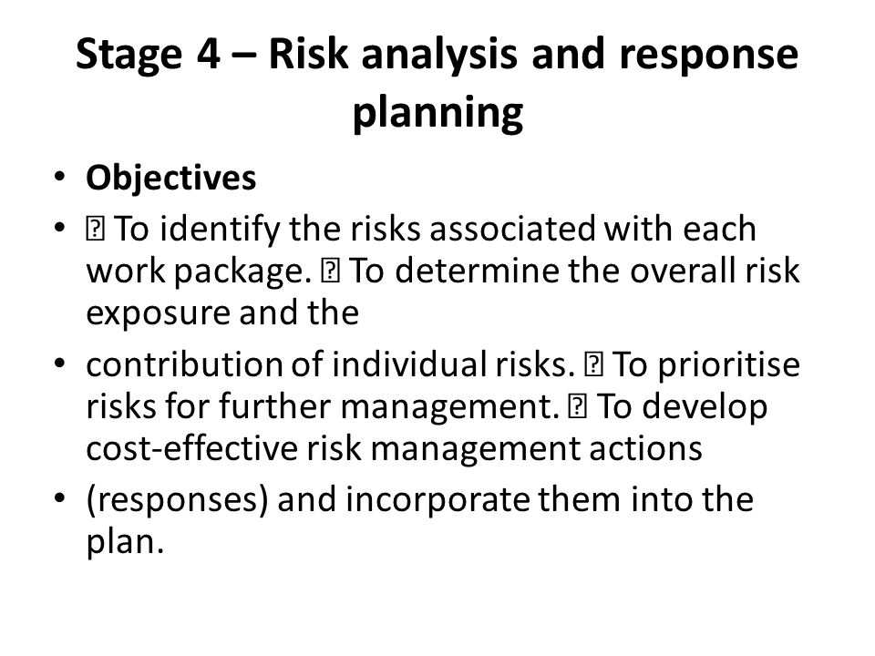 Stage 4 – Risk analysis and response planning