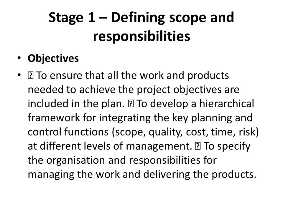 Stage 1 – Defining scope and responsibilities