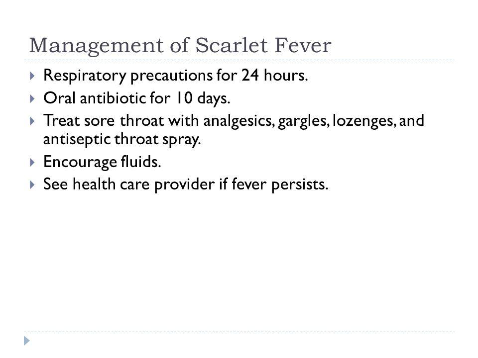 Management of Scarlet Fever