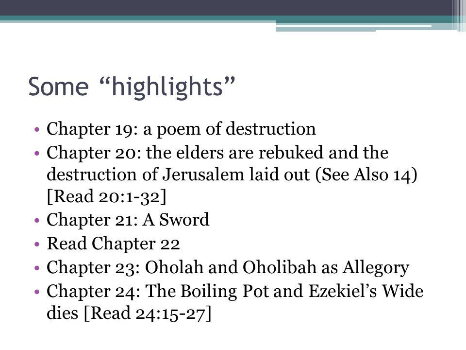 Some highlights Chapter 19: a poem of destruction