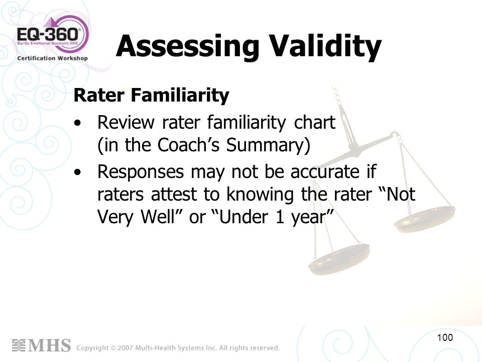 Assessing Validity Rater Familiarity