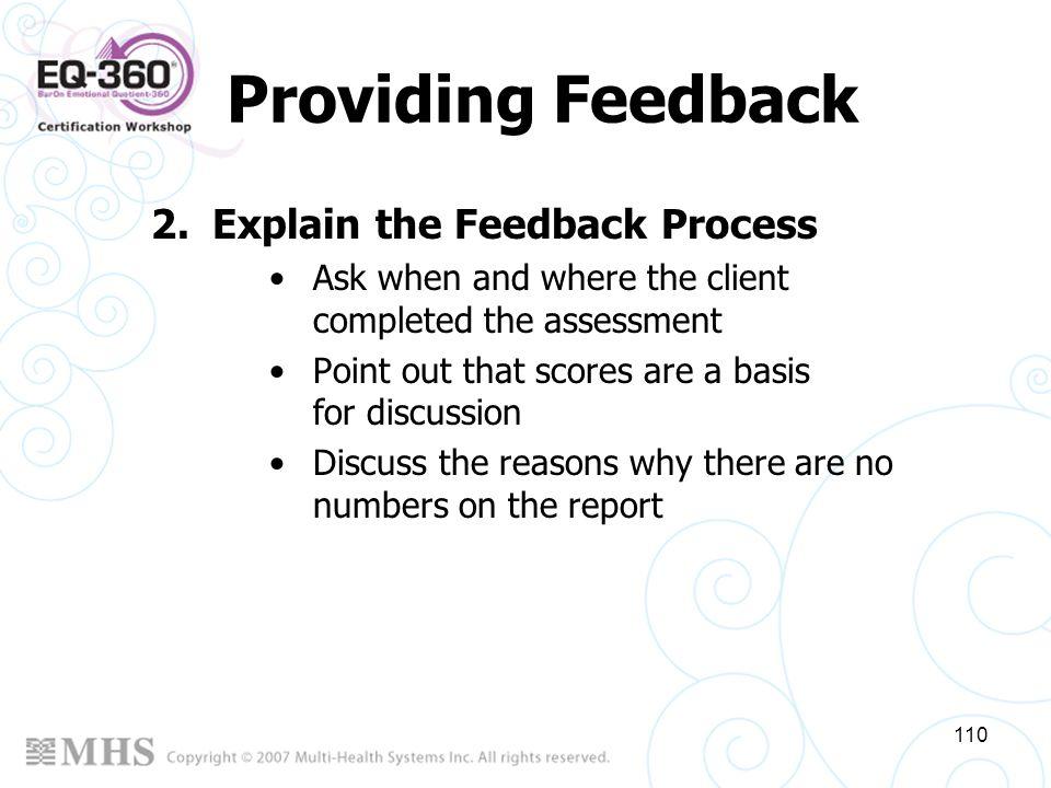 Providing Feedback Explain the Feedback Process