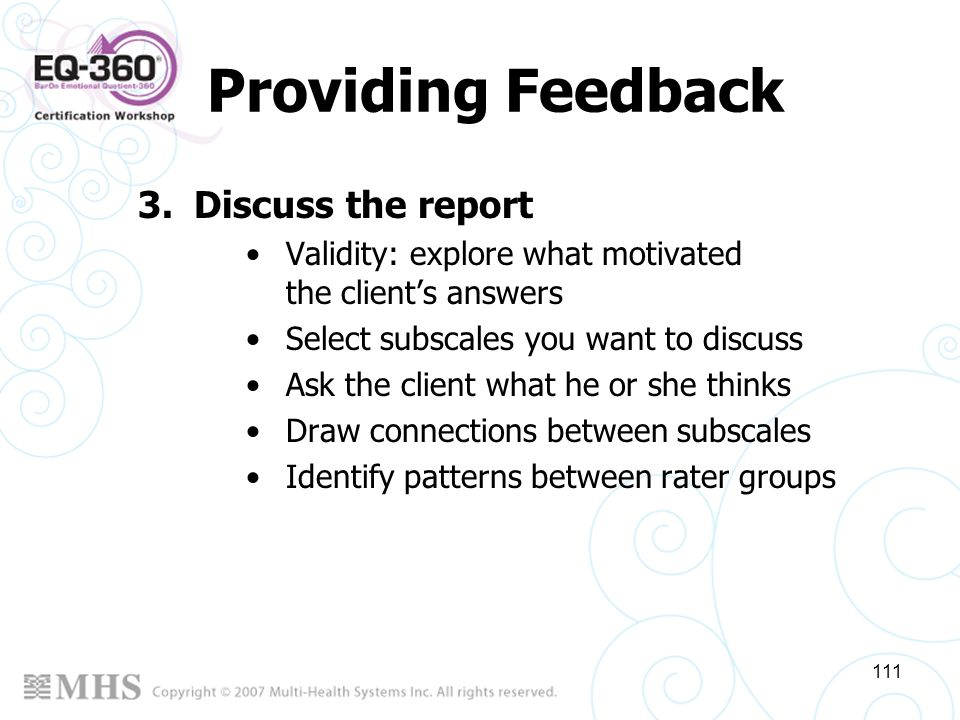 Providing Feedback Discuss the report