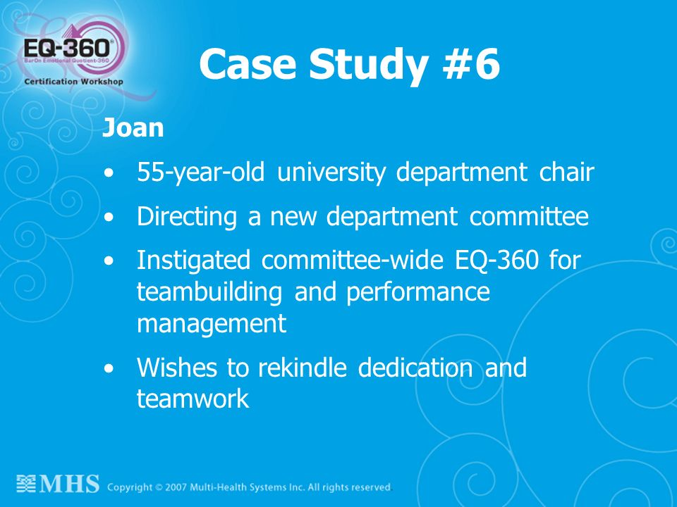 Case Study #6 Joan 55-year-old university department chair