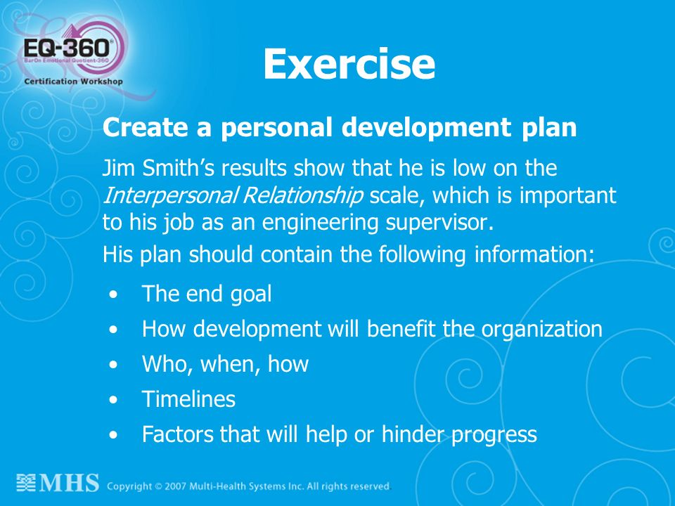 Exercise Create a personal development plan