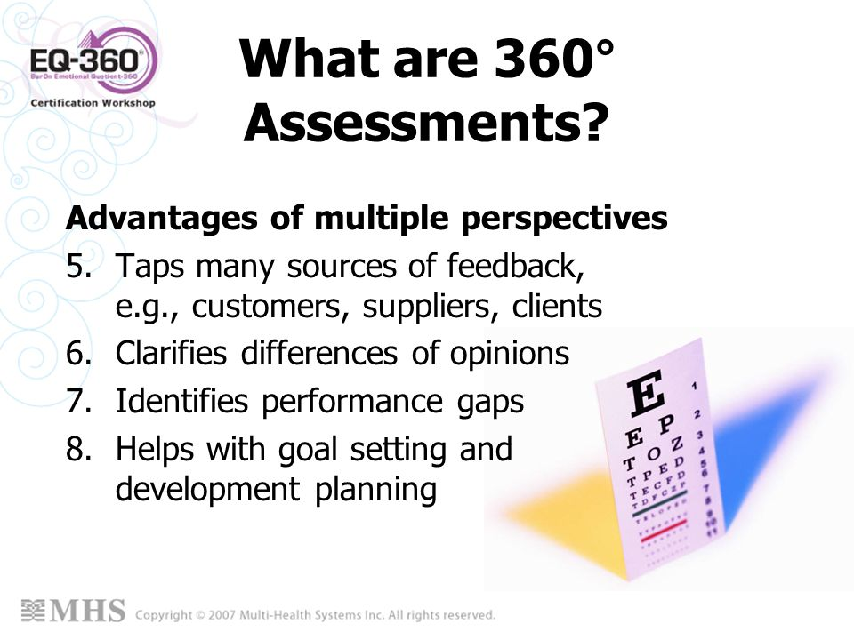 What are 360° Assessments Advantages of multiple perspectives