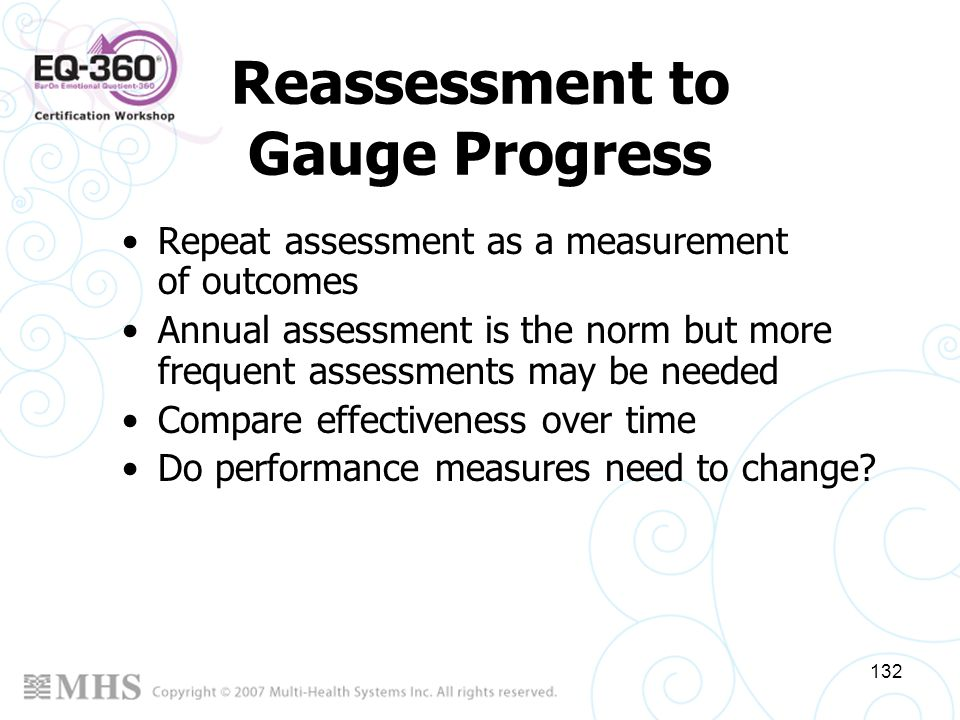 Reassessment to Gauge Progress