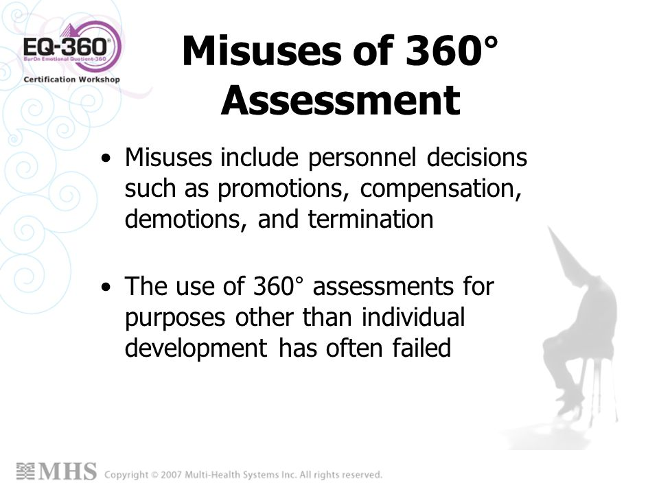 Misuses of 360° Assessment