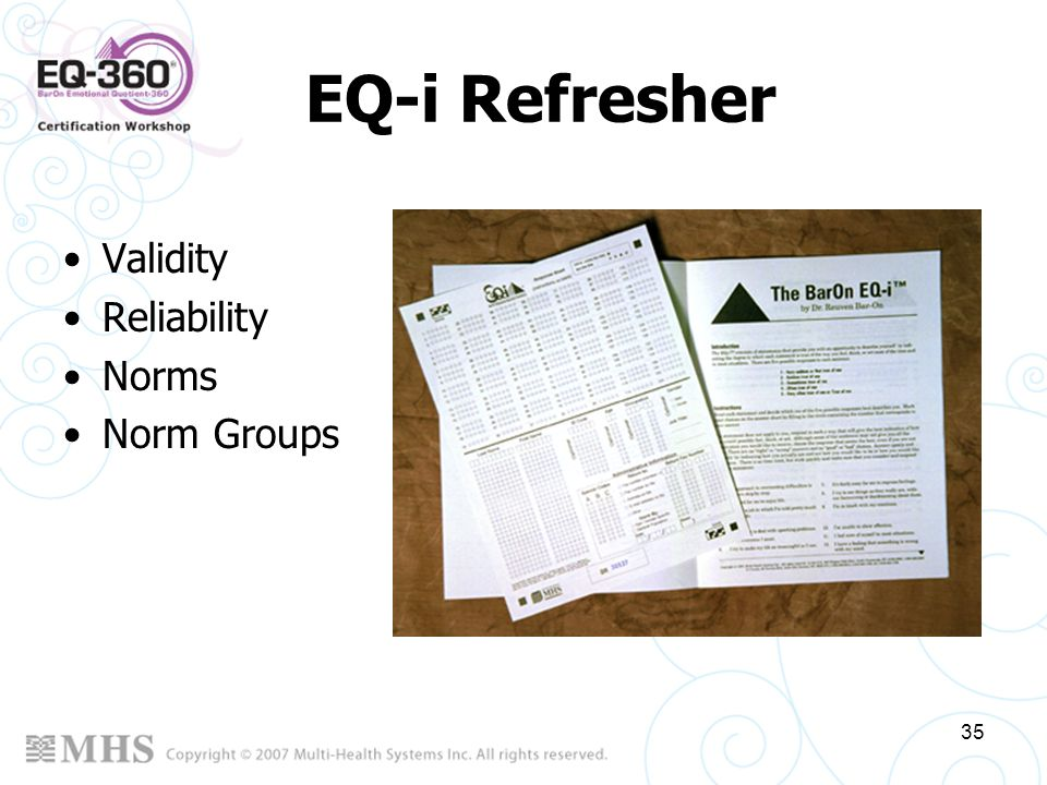EQ-i Refresher Validity Reliability Norms Norm Groups