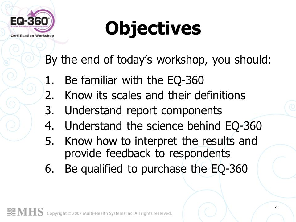Objectives By the end of today's workshop, you should: