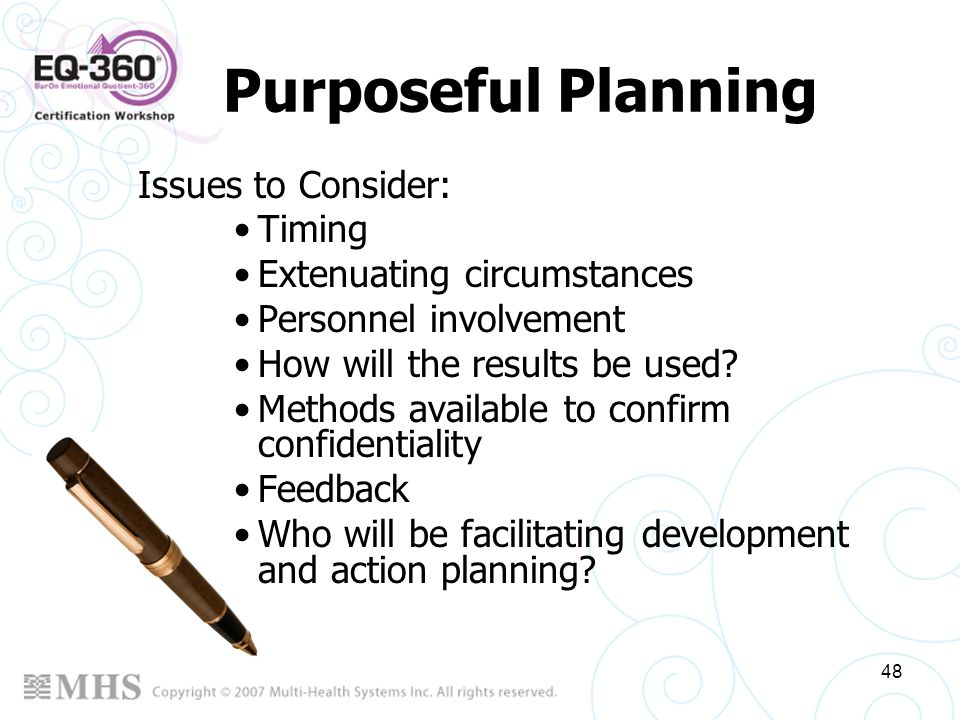 Purposeful Planning Issues to Consider: Timing