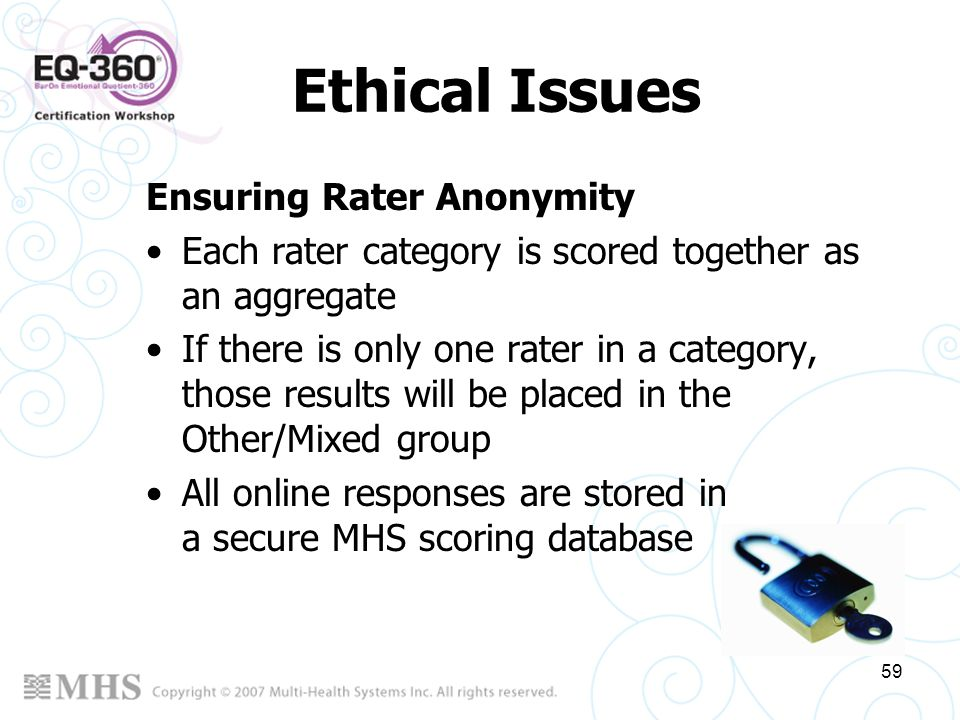 Ethical Issues Ensuring Rater Anonymity
