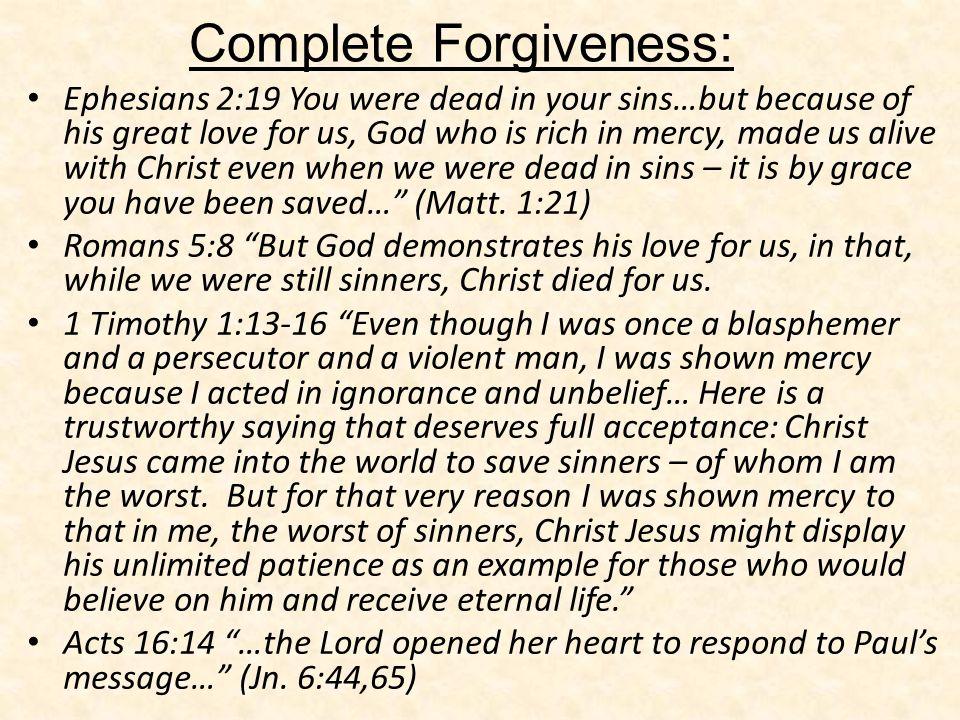 Complete Forgiveness:
