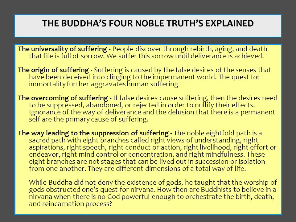 THE BUDDHA'S FOUR NOBLE TRUTH'S EXPLAINED