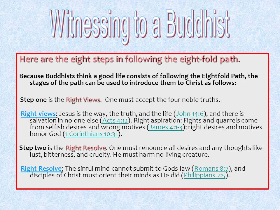 Witnessing to a Buddhist