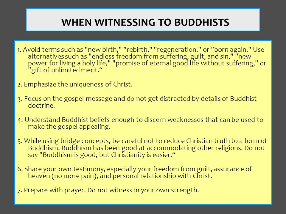 WHEN WITNESSING TO BUDDHISTS