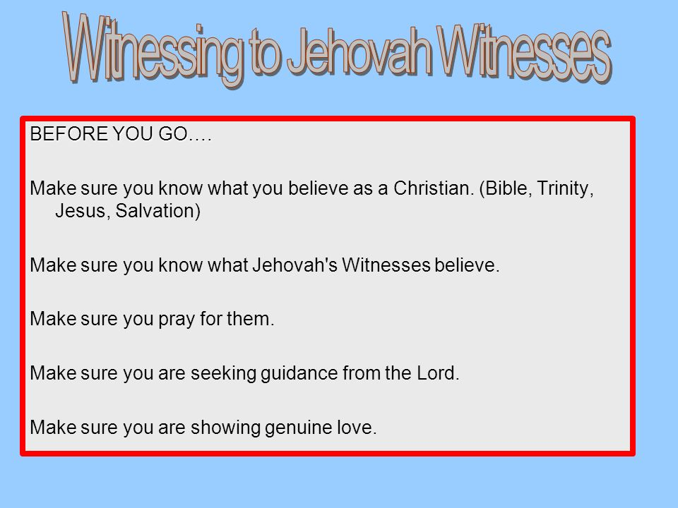 Witnessing to Jehovah Witnesses