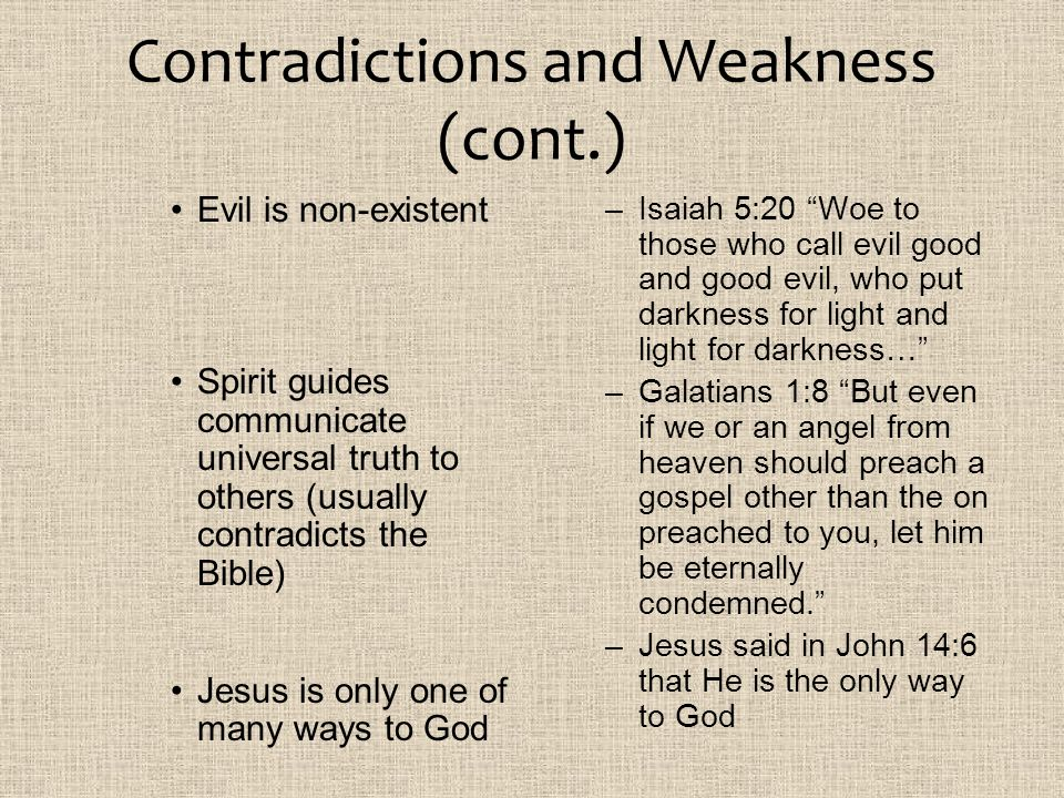 Contradictions and Weakness (cont.)