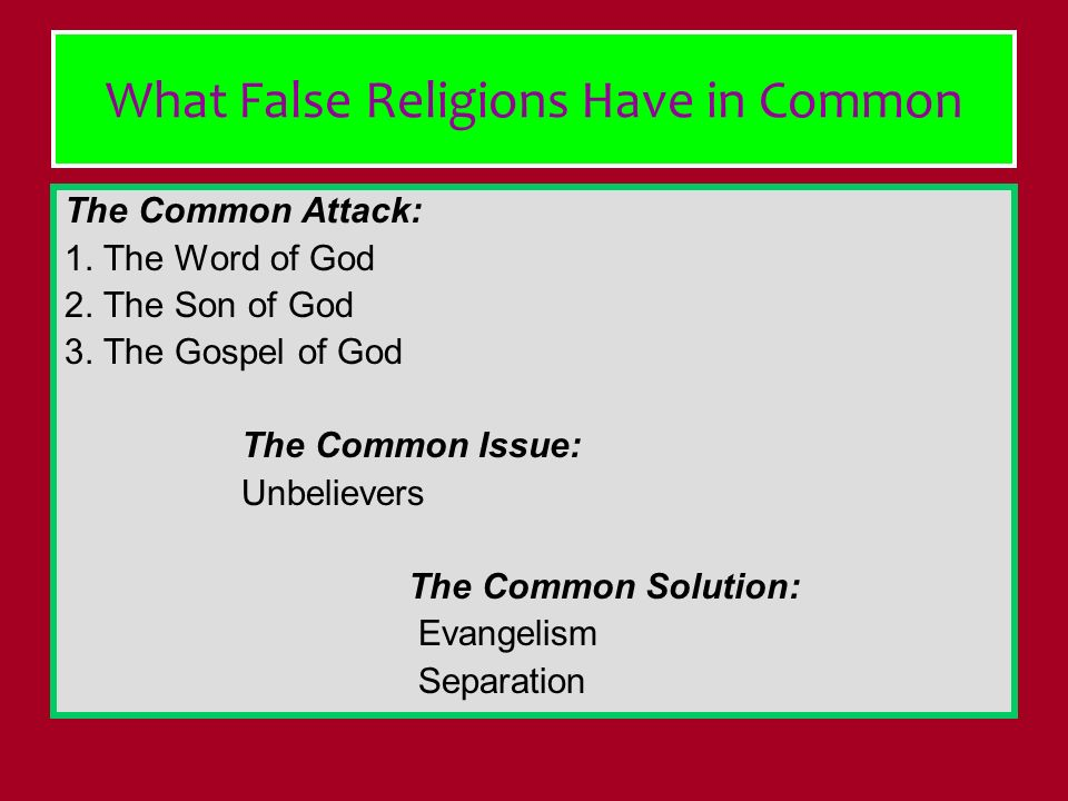 What False Religions Have in Common