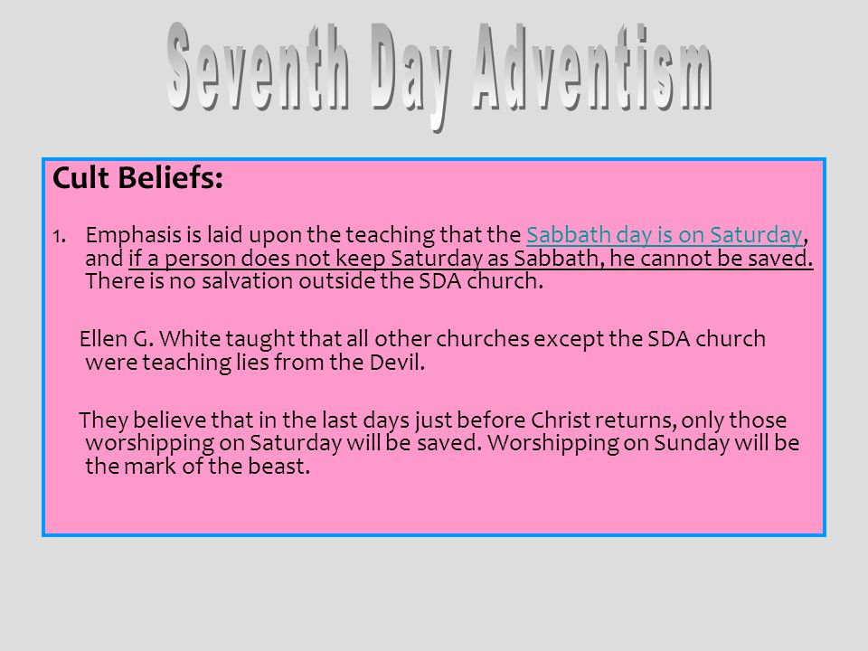 Seventh Day Adventism Cult Beliefs:
