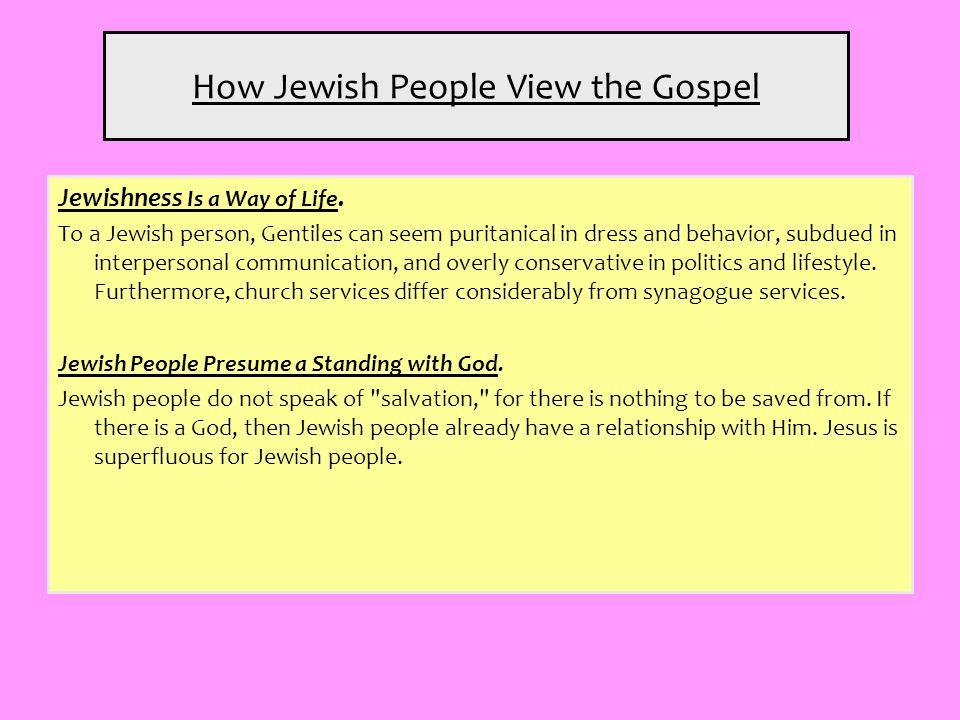 How Jewish People View the Gospel