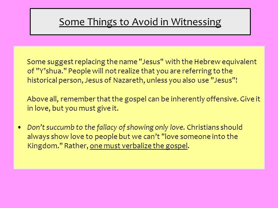 Some Things to Avoid in Witnessing