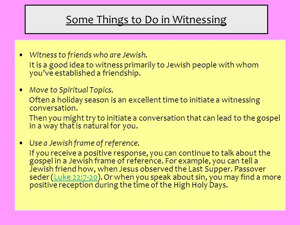 Some Things to Do in Witnessing