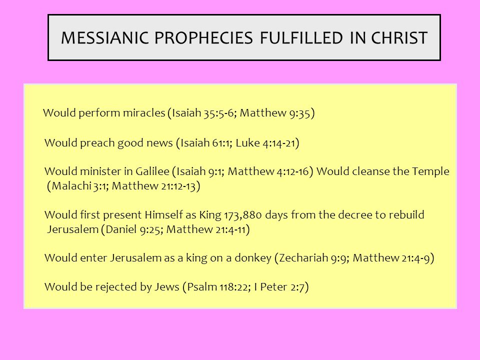 MESSIANIC PROPHECIES FULFILLED IN CHRIST