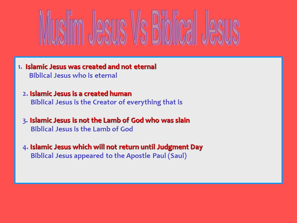 Muslim Jesus Vs Biblical Jesus