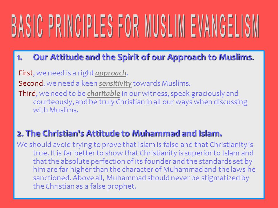 BASIC PRINCIPLES FOR MUSLIM EVANGELISM