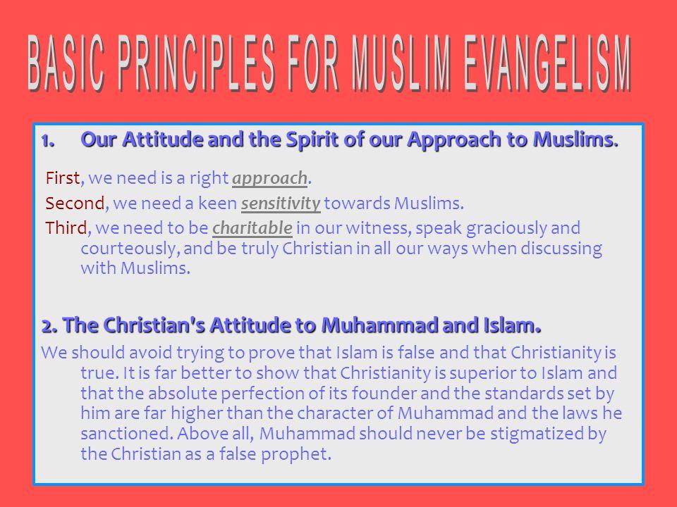 BASIC PRINCIPLES FOR MUSLIM EVANGELISM