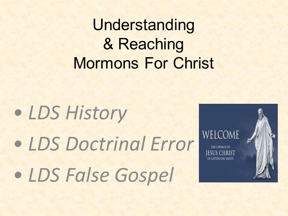 Understanding & Reaching Mormons For Christ
