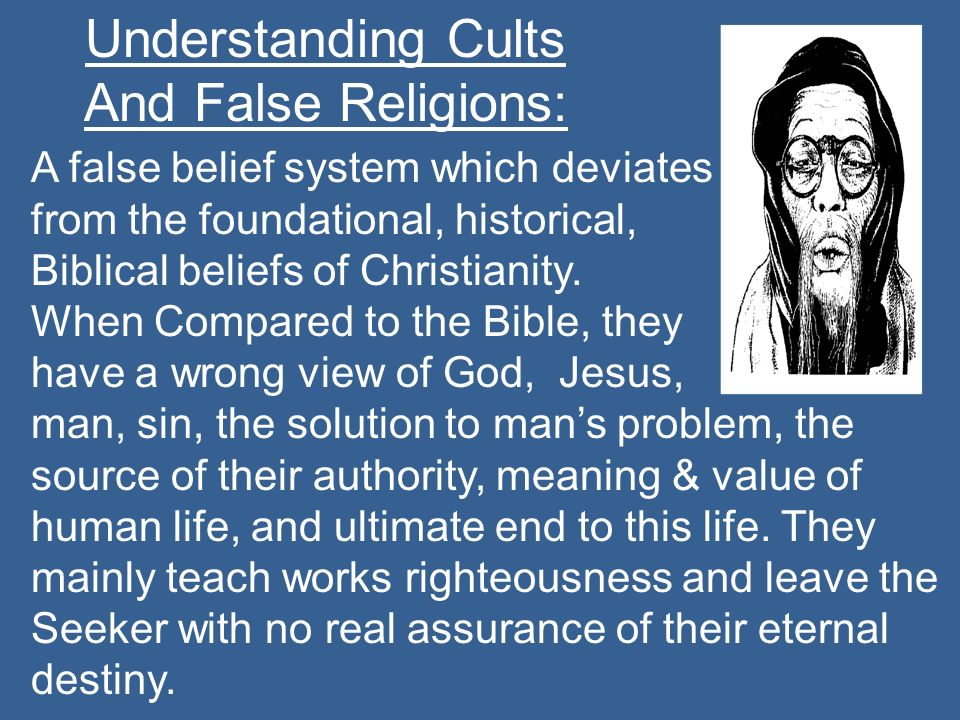 Understanding Cults And False Religions:
