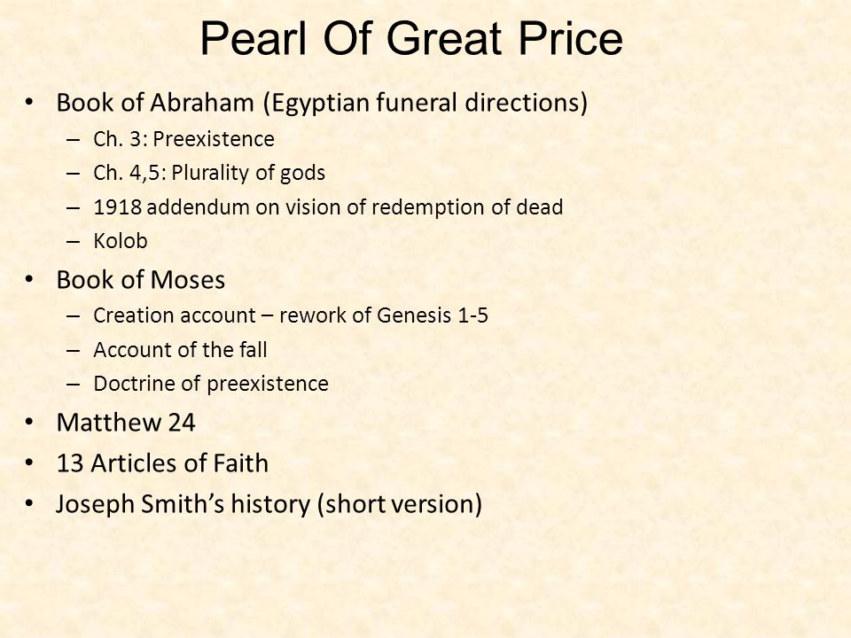 Pearl Of Great Price Book of Abraham (Egyptian funeral directions)