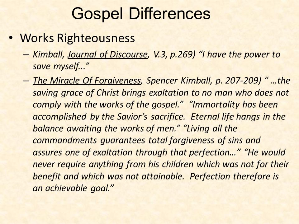 Gospel Differences Works Righteousness