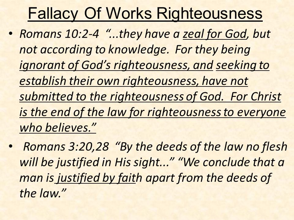 Fallacy Of Works Righteousness