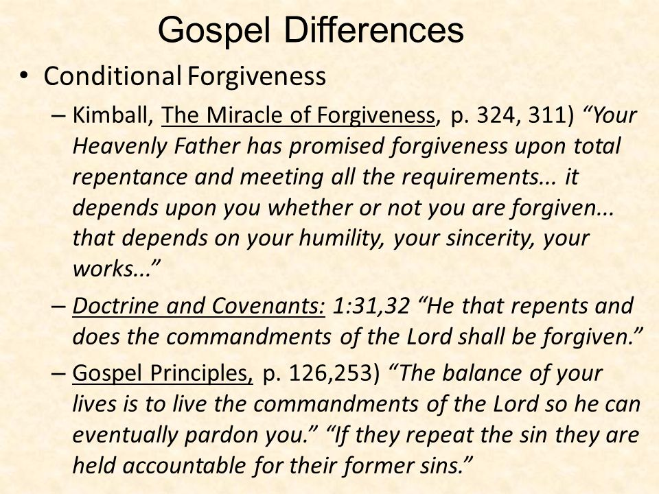 Gospel Differences Conditional Forgiveness