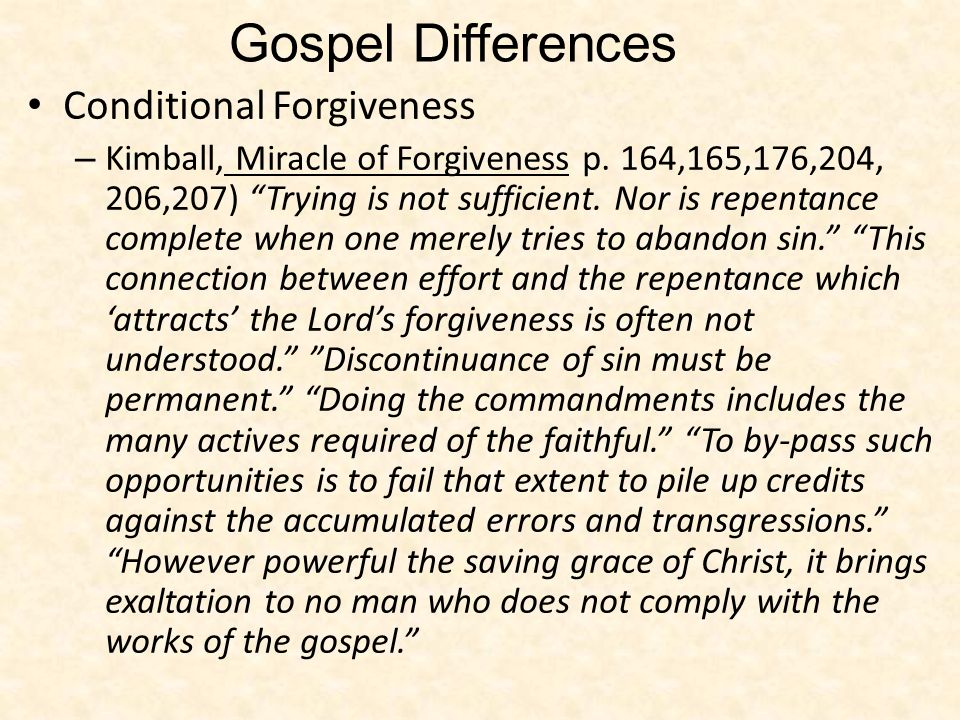 Gospel Differences Conditional Forgiveness