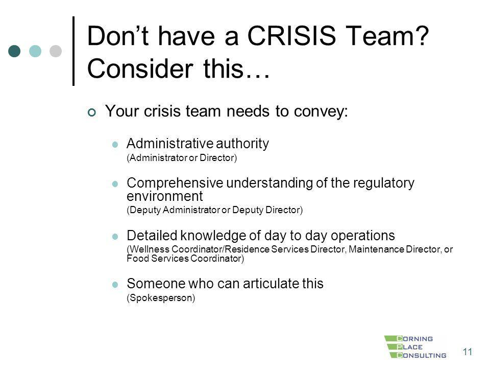 Don't have a CRISIS Team Consider this…