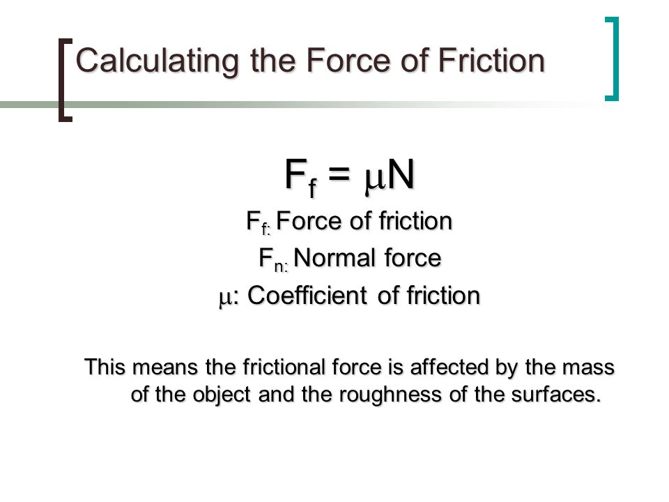 Calculating the Force of Friction