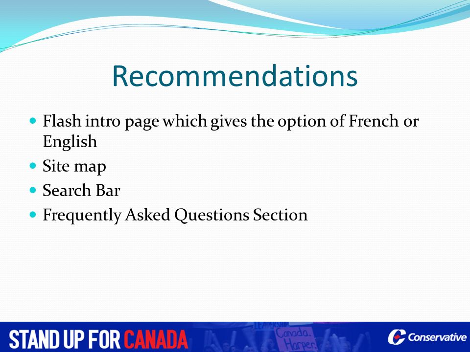 Recommendations Flash intro page which gives the option of French or English. Site map. Search Bar.