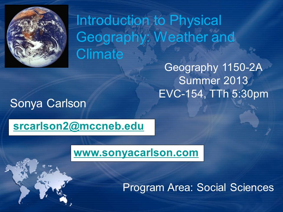 Introduction to Physical Geography: Weather and Climate
