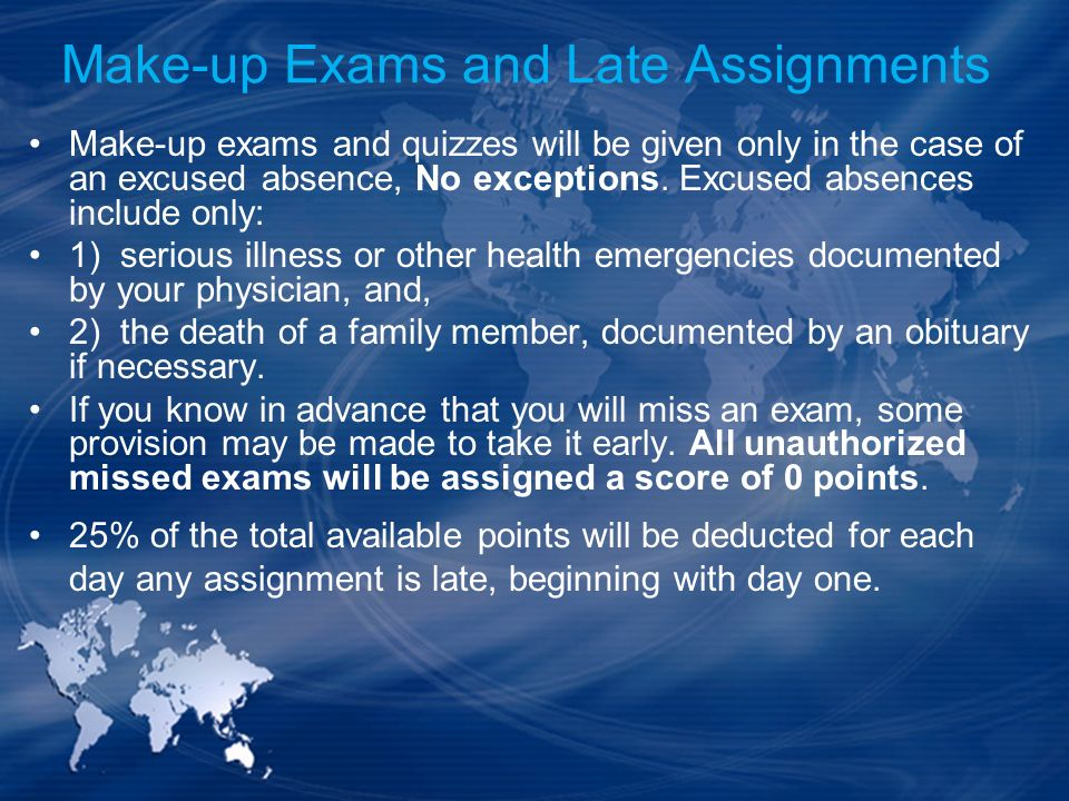 Make-up Exams and Late Assignments