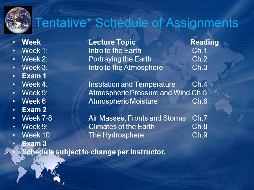 Tentative* Schedule of Assignments