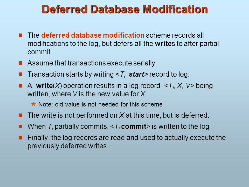 Deferred Database Modification