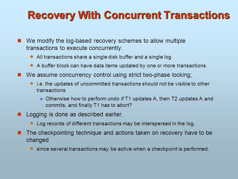 Recovery With Concurrent Transactions