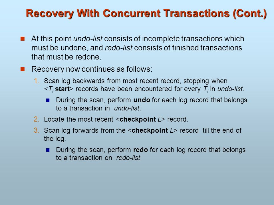 Recovery With Concurrent Transactions (Cont.)